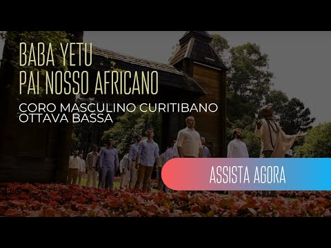 Coro Masculino Ottava Bassa (TTBB) | Baba Yetu By Christopher Tin (Official Music Video)