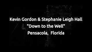 "Kevin Gordon & Stephanie Leigh Hall ""Down to The Well"" acoustic"