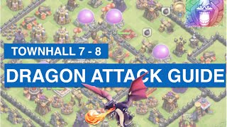 Clash of Clans - HOW TO ATTACK WITH DRAGONS UP TO TH 8 / MY FIRST VIDEO / German Illustrations