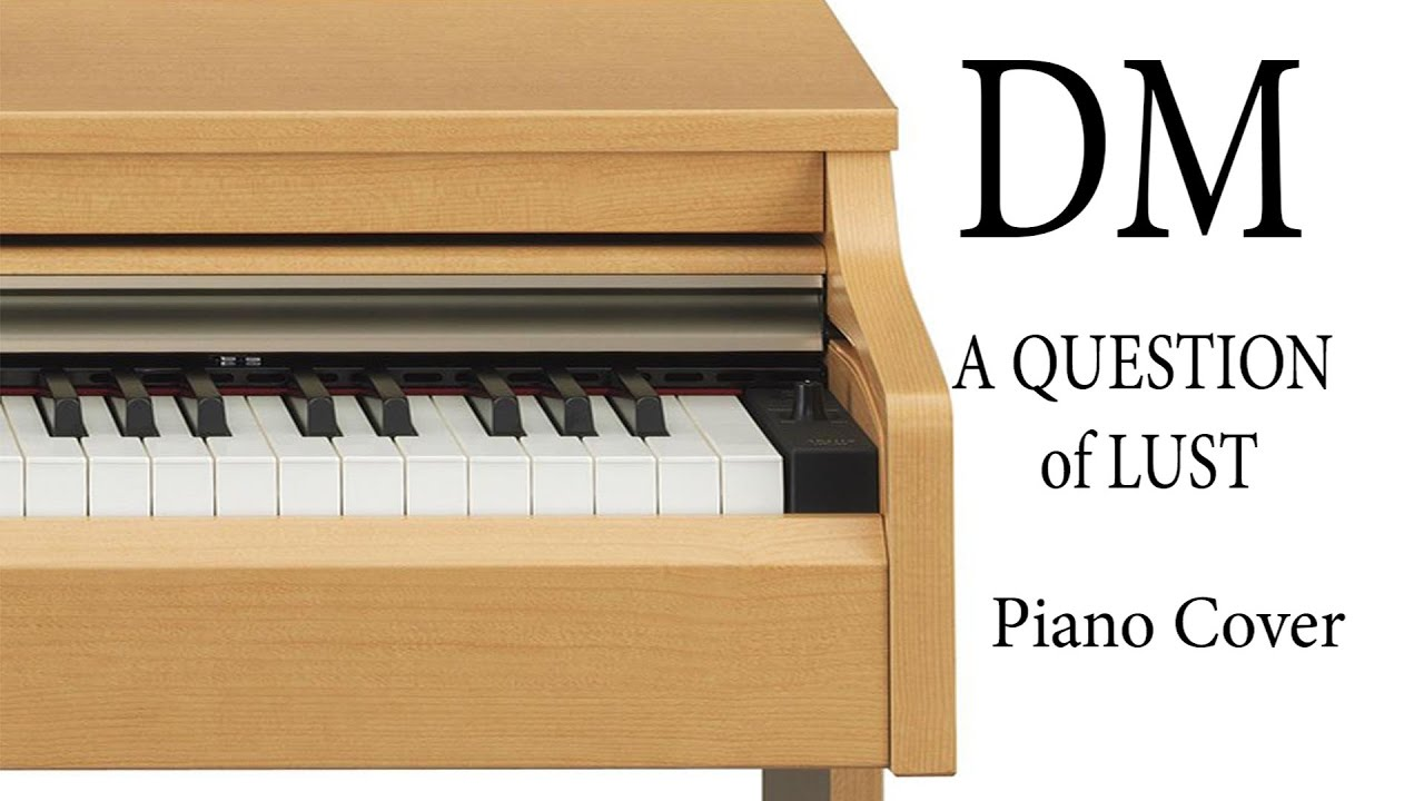 depeche mode a question of lust piano cover youtube. Black Bedroom Furniture Sets. Home Design Ideas