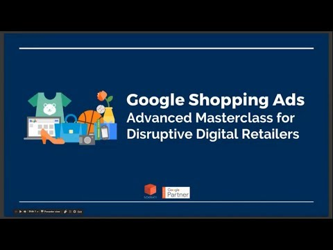 Google Shopping Ads - Advanced Masterclass