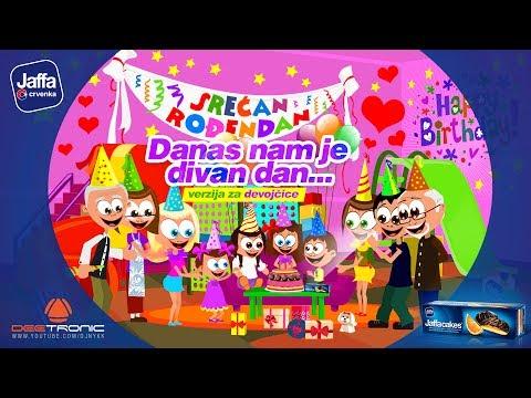 Danas nam je Divan Dan (Srecan Rodjendan ZA DEVOJCICE) - Happy Birthday To You (GIRLS)