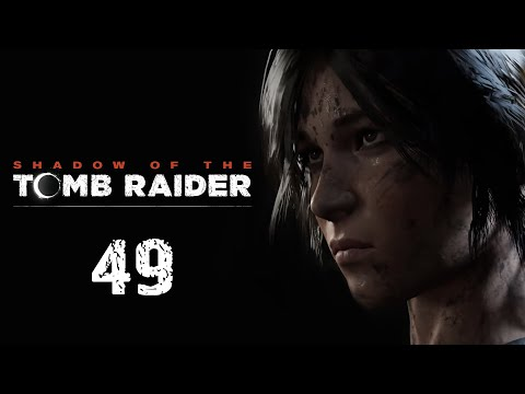 Shadow Of The Tomb Raider - Прохождение игры - DLC The Grand Caiman / Великий кайман [#49] | PC