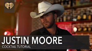 Justin Moore Teaches You How To Make His Favorite Drink! | Country Cocktails