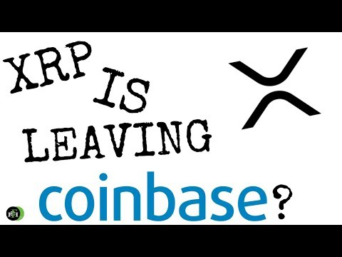 XRP IS LEAVING COINBASE? (CAN THIS HAPPEN?)