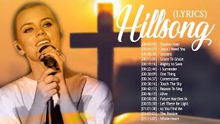 Unforgettable Hillsong Christian Songs With Lyrics | Popular English Christian Worship Songs 2020