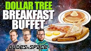 $1 Breakfast Buffet - Dollar Tree Food - We've Got Mail - Dudes N Space