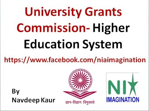 University Grants Commission- Higher education system