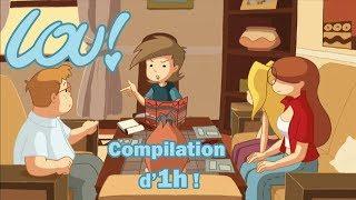 LOU! Compilation d'1h - Episode 45 à 48 !! HD
