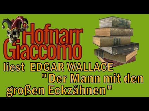 Der Narr Liest Folge 66: EDGAR WALLACE - Der Mann Mit Den Großen Eckzähnen