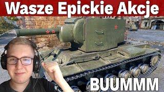 BUUMMM - Wasze Epickie Akcje #6 - World of Tanks