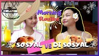 SOSYAL VS. DI SOSYAL sa Umaga   Morning Routine   Aurea & Alexa