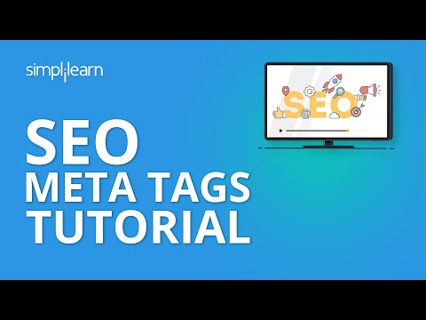 SEO Meta Tags Tutorial | SEO Tutorial For Beginners | Simplilearn