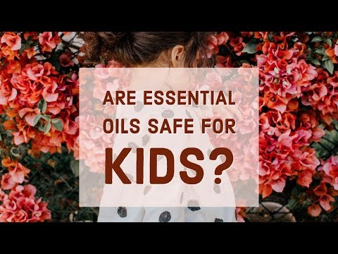 are-essential-oils-safe-for-kids?