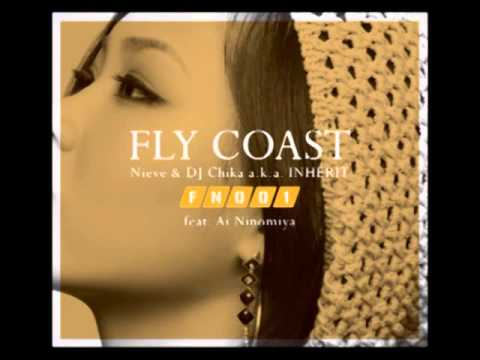 FLY COAST (Nieve & Inherit) - Really In To You
