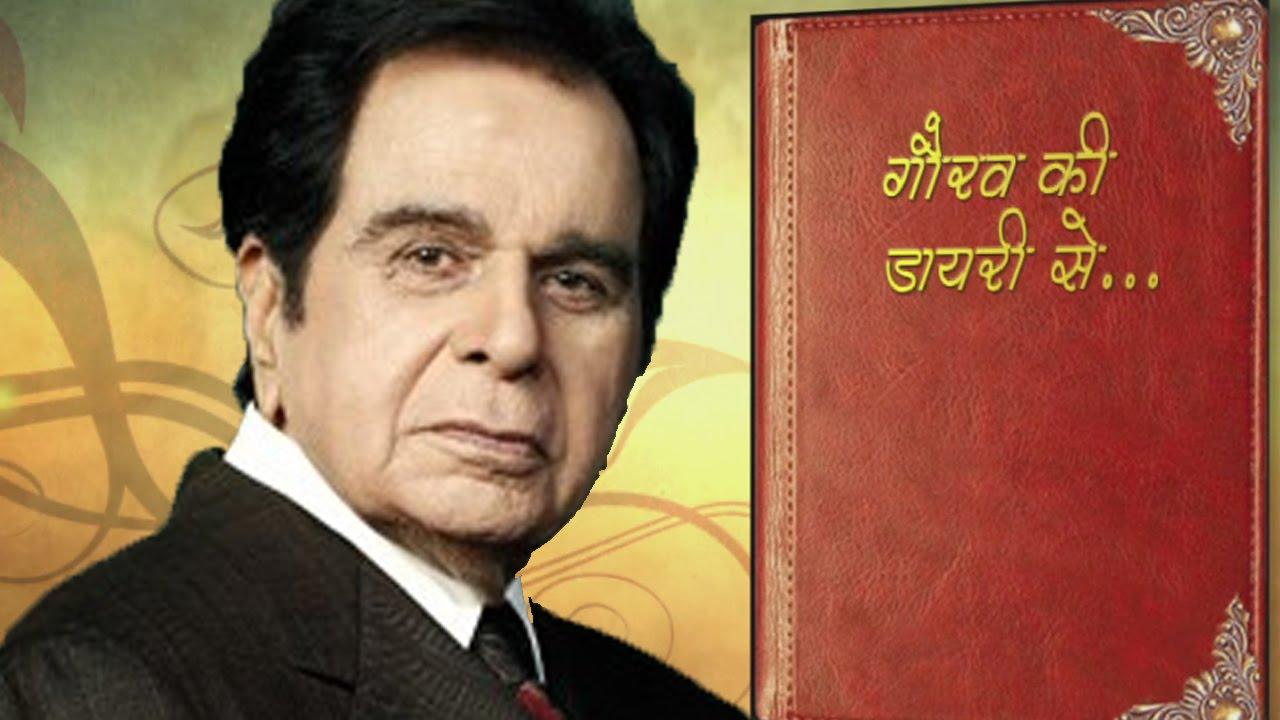 K Asif And Dilip Kumar Sister Gaurav's Diary - Dilip...