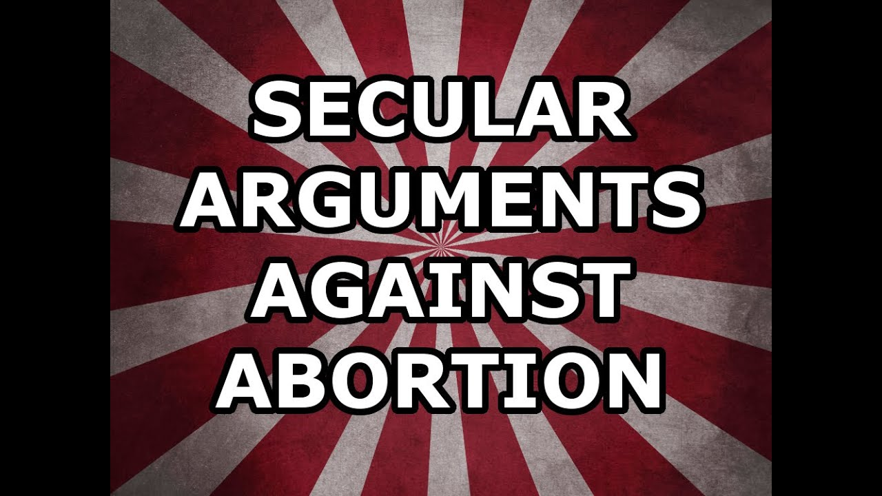 secular arguments against abortion