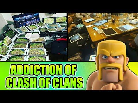 ADDICTION OF CLASH OF CLANS 2018