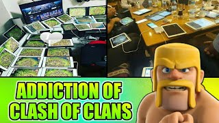 ADDICTION OF CLASH OF CLANS 2018