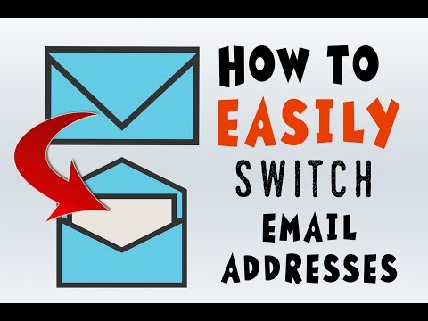 How To Switch Email Addresses A COMPLETE GUIDE