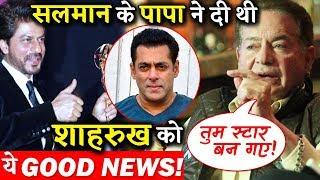 Salman Khan's Father Salim Khan Gave Deewana's Success News To Shahrukh Khan !