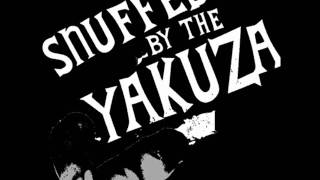 Snuffed By The Yakuza - It