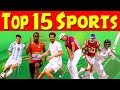 Top 15 Famous Sports in the World for Children | Kid2teentv