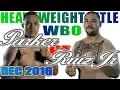Joseph Parker vs Andy Ruiz Jr. - Dec. 2016 - WBO World Heavyweight Championship