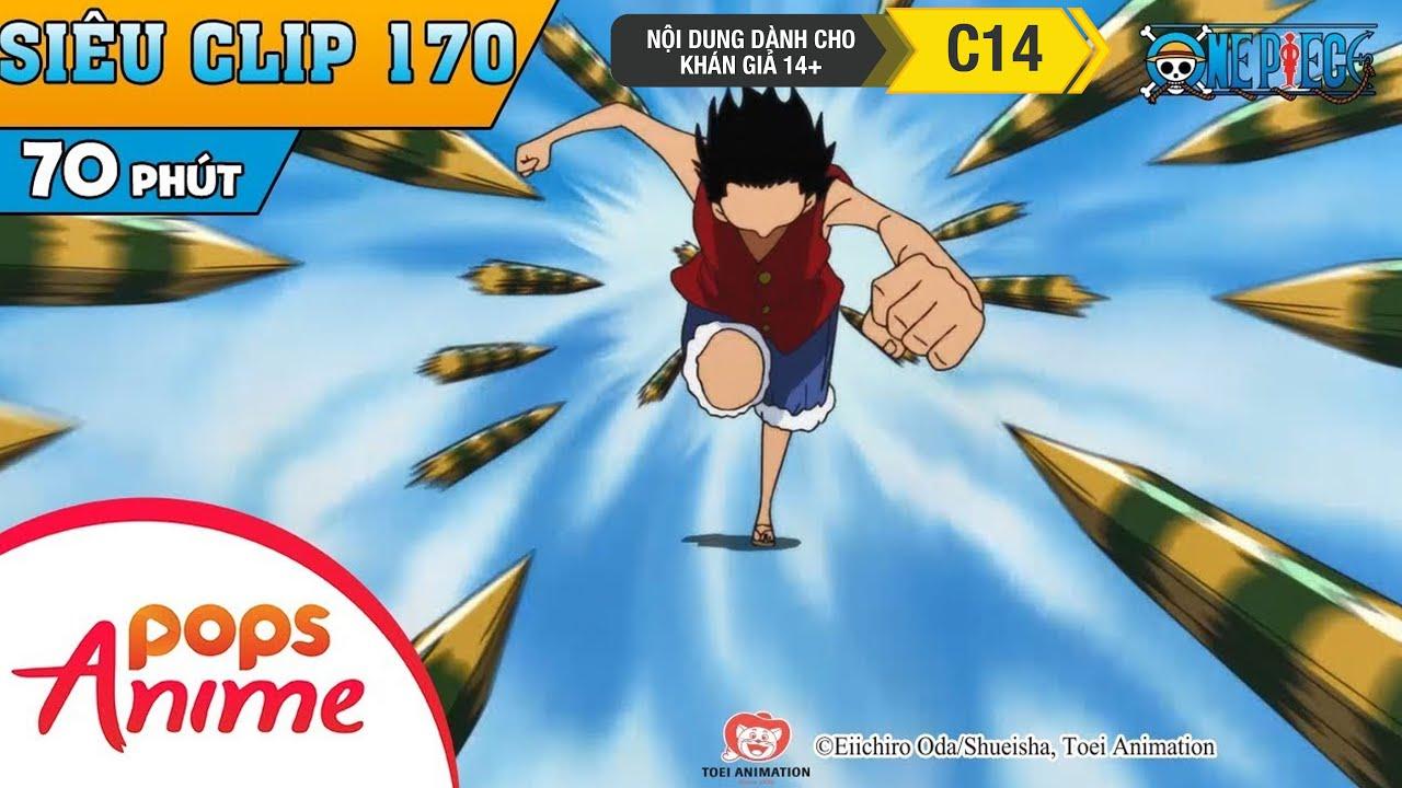 One Piece Siêu Clip Phần 170 – Những Cuộc Phiêu Lưu Của Luffy Và Băng Mũ Rơm – Hoạt Hình Đảo Hải Tặc