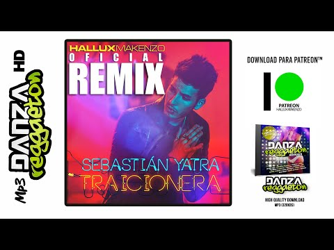 Sebastian Yatra - Traicionera (Hallux Makenzo Remix)