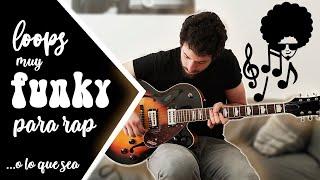 aprende LOOPS de guitarra FUNK para RAP o lo que sea!