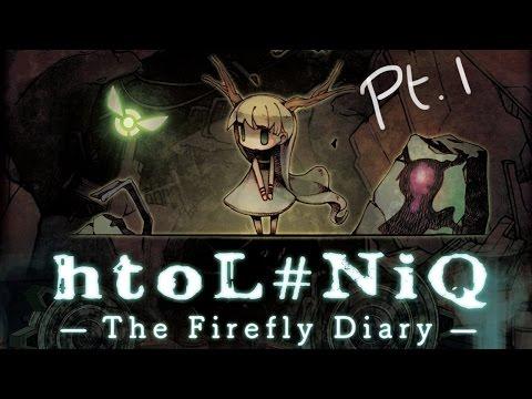 htoL#NiQ: The Firefly Diary - Part 1 |