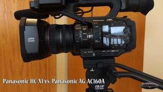 Panasonic HC-X1 vs. Panasonic AG-AC160A
