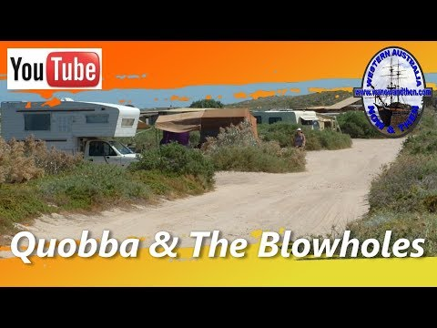 Point Quobba Campsite And The Blowholes - Western Australia - Re-edit