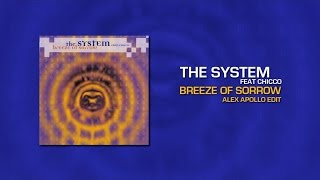 The System Ft. Chicco Breeze Of Sorrow Alex Apollo Edit.mp3