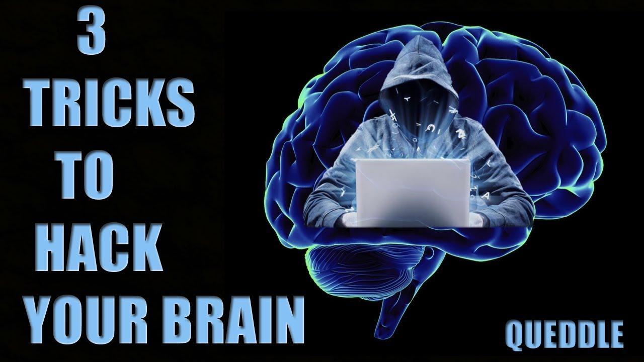 3 Tricks To Hack Your Brain दिमाग को अपने वश में करने के तरी