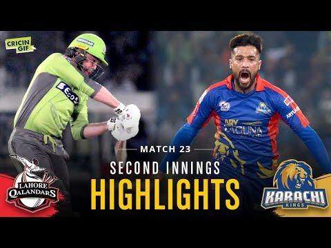 Match 23 - Lahore Qalandars Vs Karachi Kings - Second Innings Highlights