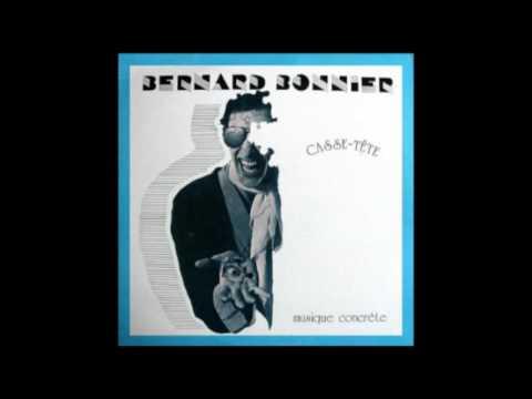 Bernard Bonnier - Casse-tête [Full Album]