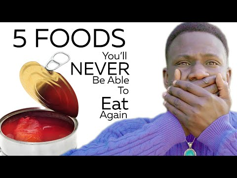5 Foods You'll NEVER Be Able to Eat Again