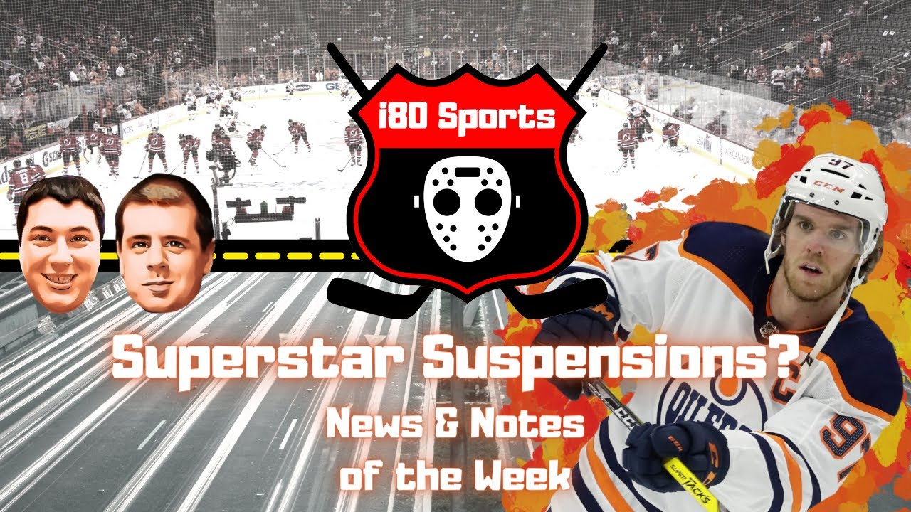 NHL- Superstar Suspensions? News and Notes of the Week