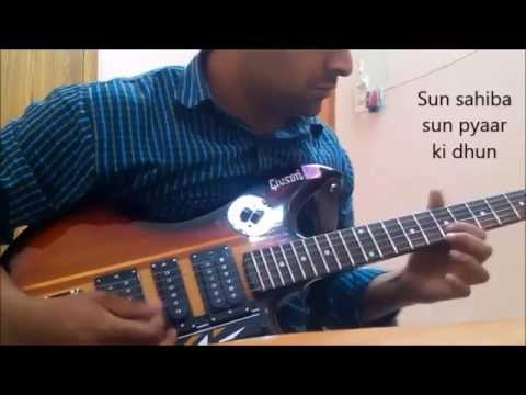 Sun Sahiba Sun Electric Guitar Cover by Manish