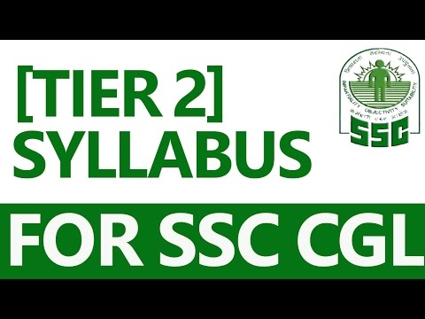 SSC CGL Complete Information about Tier - 2 (in Hindi)