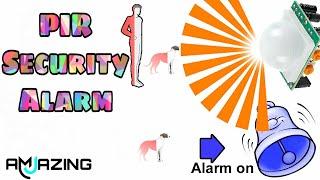 PIR Security Alarm | PIR Sensor | amazing mj |