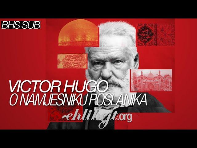 Victor Hugo o namjesniku Poslanika s.a.v.a.