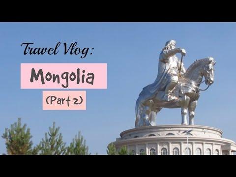 Mongolia (Part 2) | TRAVEL VLOG