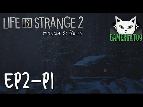 (P1) Let's Play - Life is Strange 2 - Ep2 Rules [BLIND] - Cabin in the Woods thumbnail