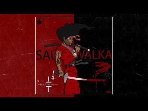 Sauce Walka - Ghetto Birds