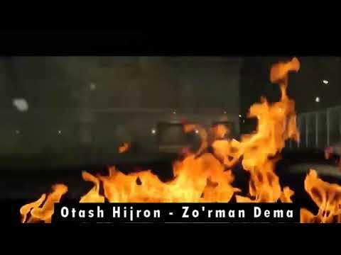 Otash hijron-zo'rman dema