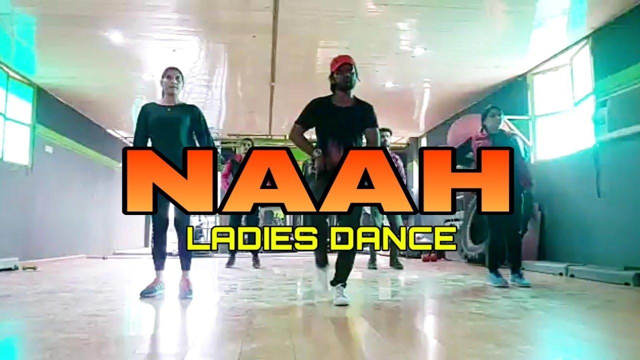 Naah Goriye / Bala /Hardy Sandhu / Ladies Dance Cover