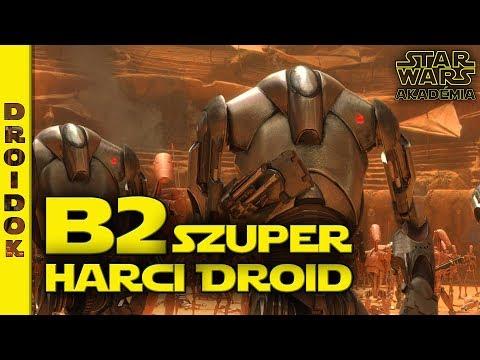 B2 Szuper Harci Droid | Star Wars Akadémia